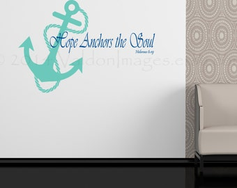 Anchor with quote, wall sticker, nautical decal, wall graphic , vinyl decal, sticker, vinyl graphic wall decal, religious decal