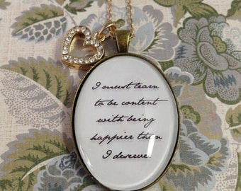 Jane Austen Necklace. Jane Austen Quote Necklace. I must learn to be content Pride and Prejudice Necklace