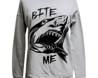 Shark Sweater - BITE ME Long Sleeve Scoop Neck  - Ladies Sizes S, M, L, XL