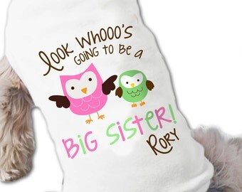Dog big sister to be shirt- owl look whoo's going to be dog tshirt perfect for first baby pregnancy announcement and dog lover
