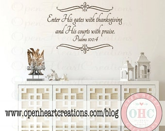 Christian Wall Decals   Enter His Gates With Thanksgiving   Bible Verse  Scripture Vinyl Wall Lettering