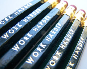 6 PENCILS - work harder dark green hex pencils w/ kraft pencil box - Motivational funny pencil set with gold text