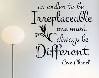 To Be Irreplaceable be Different, Vinyl Wall Lettering, Vinyl Wall Decals, Vinyl Decals, Vinyl Lettering, Wall Decals, Coco Chanel