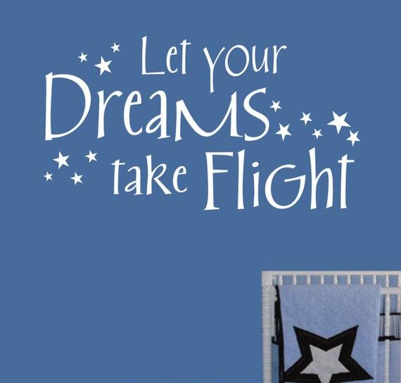 Dreams Take Flight Vinyl Wall Lettering Vinyl Wall Decals