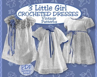 3 Tot CROCHET DRESS Vintage 1940s e-patterns So SWEET Child Girl  Frock Pdf download