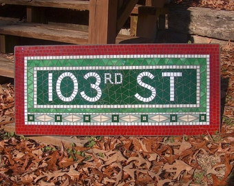 NYC Subway Mosaic Glass Sign or Install - 103rd St - New York City