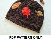 Knit Hat Knitting Pattern - Fall Leaves Hat Pattern - the AUTUMN Hat (Newborn Baby Toddler Child & Adult sizes incl'd)