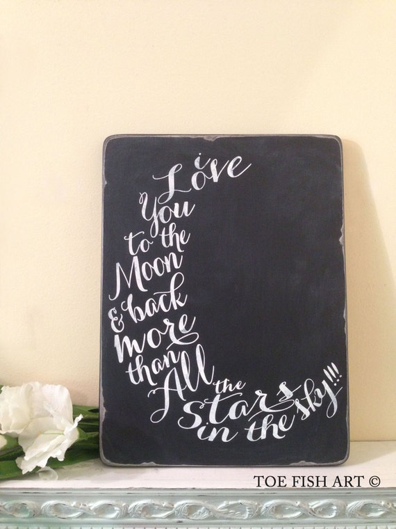 I Love You To The Moon and Back Chalkboard Wood Distressed Typography Word Art Wall Decor Sign