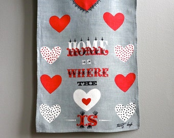 Tammis Keefe Linen Towel Home Is Where the Heart Is 1950s Kitchen Decor Hand Tea Towel Gray Red
