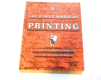 The First Book of Printing, a Vintage Children's Book