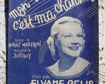 1940's French Song / Sheet Music - Mon Souvenir, C'est Ma Chanson (My Souvenir Is My Song)