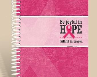 Breast Cancer Prayer Journal - Be Joyful in Hope - Hot Pink