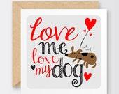 Love me Love my Dog Valentine's Card