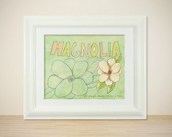 Magnolia // Prints and Posters, Illustration, Digital, Giclee, Typographic Print, Sprint Decor, Floral, Romantic, Inspirational Art