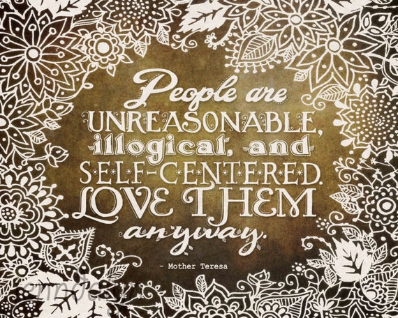 Love Them Anyway PAPER PRINT Mother Teresa Quote By Jenndalyn