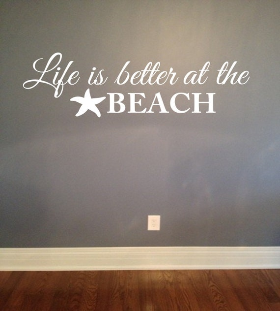 Life is better at the beach wall decal Vinyl Lettering