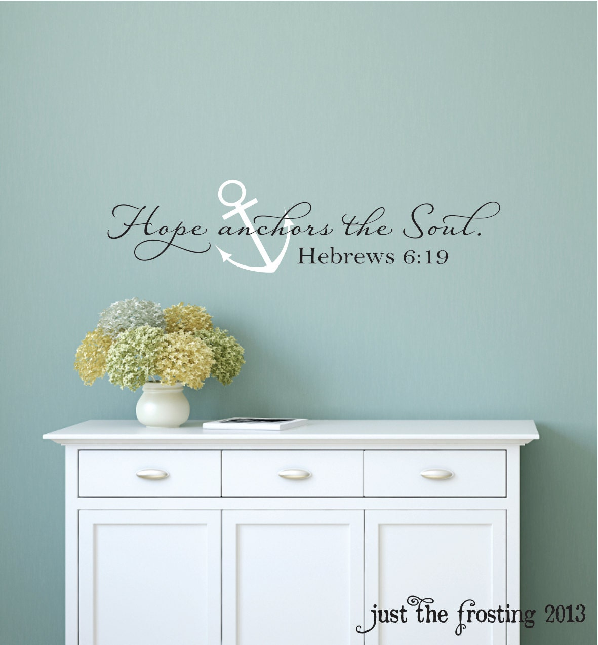 Hope anchors the soul wall decal hebrews 619 vinyl wall zoom amipublicfo Choice Image
