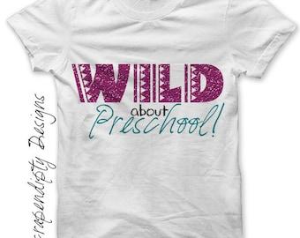 Preschool Iron on Transfer - Iron on First Grade Shirt / Girls School Tshirt / Wild About Kindergarten / Kids Glitter Outfit / DIY IT285-P