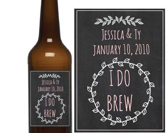 I Do Brew Beer Labels- Chalkboard Wedding Favors - Custom Beer Bottle Labels
