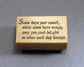 Rubber Stamp Some Days Saying