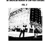 Volume 2 Download:  My F-Ed Up Apartment Building, An American Memoir of Low-Rent Housing