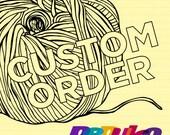 Custom order for Ramona