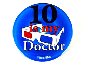 Who 10th Doctor Geek 2.25 Inch Button: 10 Is My Doctor