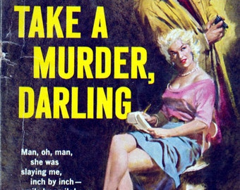 "Take a Murder, Darling (""A Shell Scott Caper"") by Richard S. Prather"