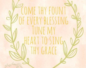Come Thy Fount of Every Blessing