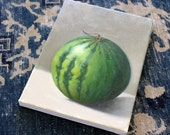 RESERVED FOR JCB oil painting still life Watermelon, oil on canvas