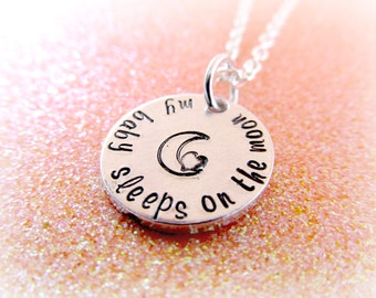Hand Stamped - Baby Loss Necklace - My Baby Sleeps on the Moon - Moon and Heart Jewelry - Miscarriage Stillbirth Infant Loss
