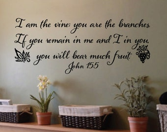 John 15:5 - I am the vine you are the branches -Wall Vinyl Bible Verse Scripture- Vinyl Wall Art JOH15V5-0001