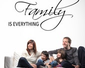 Family Wall Decal Family is Everything Art Decor Saying