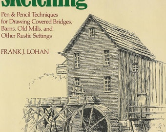 Art Instruction COUNTRYSIDE SKETCHING Realistic Detail Rustic Settings Covered Bridges Barns Old Mills