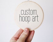 Custom Hoop Art - YOUR DESIGN
