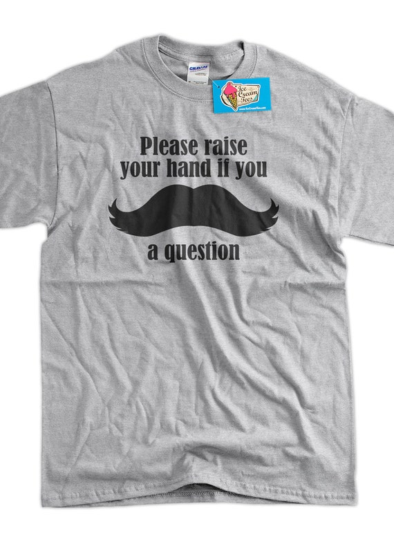 Moustache Teacher November Moustache A Question Tshirt T-Shirt Tee Shirt Mens Womens Ladies Youth Kids Geek Funny