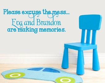 Personalized Nursery Decor Playroom Decor Please Excuse the Mess Wall Quote Vinyl Decor