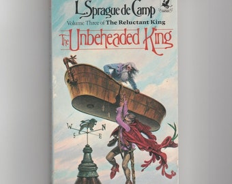1980s L. Sprauge de Camp, The Unbeheaded King sci fi vintage paperback, science fiction humorous fantasy VPRB01160