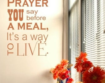 Grace Is Not A Little Prayer You Say Before The Meal Decal Religion Religous