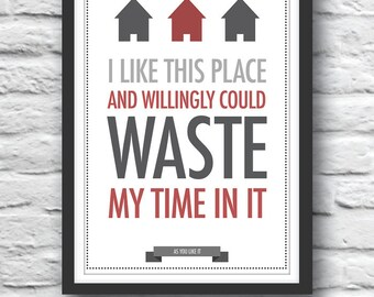 Quote poster, Shakespeare, quote print, As You Like It, housewarming gift, wall decor, literature print, typography poster