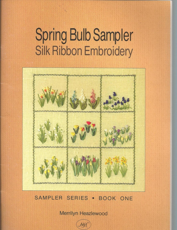 Silk ribbon embroidery spring bulb sampler