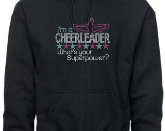 Cheerleader Sweatshirt/ Rhinestone I'm A Cheerleader What's Your Superpower? With Cheer Flyer Cheerleading Hoodie Sweatshirt/ Cheer Gift