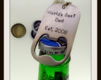 World's Best Dad Beer Bottle Opener Keychain - Hand Stamped and Personalized