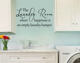 Happiness is an Empty Laundry Hamper Laundry Room Wall Decal