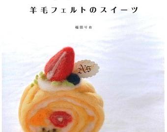 Needle Felted Cakes, Needle Felte Play Foods, Needle Felt Japanese eBook, Felt Cakes Pattern (FAB06), Instant Download, PDF