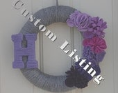 Custom rush order for Renee - 18 in Gray Yarn Wreath with M monogram with purple ombre flowers