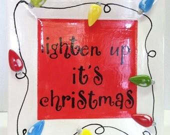 Ceramic Christmas Platter, Lighten Up It's Christmas, In Stock  *REDUCED*