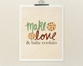 And Bake Cookies // Typographic Print, Kitchen Art, Illustration Print, Food Art, Decor, Digital Poster Print, Cookies, Baking, Romance Love