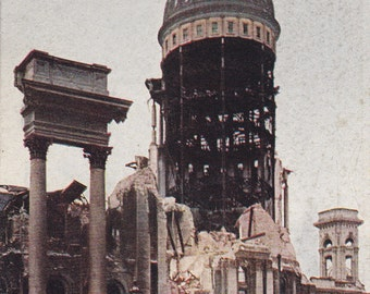 Ruins of City Hall- 1900s Antique Postcard- San Francisco, California- Great Earthquake and Fire of 1906- Natural Disaster- Paper Ephemera