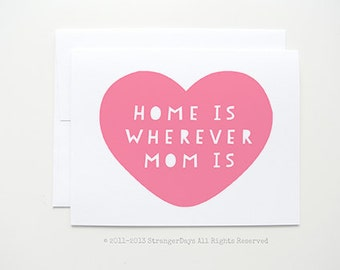 "Mother's Day Card  "" Home is wherever mom is "" Greeting card. Home is wherever. Handmade Blank Card"